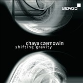 Czernowin: Shifting Gravity