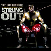 Strung Out: Top Contenders: The Best of Strung Out [Digipak] *