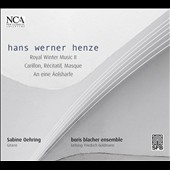 Hans Werner Henze: Royal Winter Music II; Carillon; Masque / Sabine Oehring, guitar