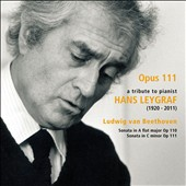 Opus 111: A Tribute to Pianist Hans Leygraf