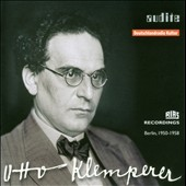 Otto Klemperer: RIAS Recordings, Berlin 1950-1958 / Mozart, Mahler, Beethoven et al
