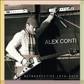 Alex Conti: Retrospective: 1974-2010 [Digipak]
