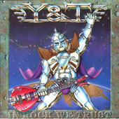 Y&T: In Rock We Trust [Bonus Track]