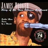 James Booker: King of the New Orleans Keyboard [Junco] [Digipak]