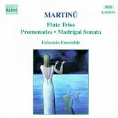 Martinu: Flute Trios, Promenades / Feinstein Ensemble