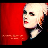 Penelope Houston: On Market Street [Digipak] *