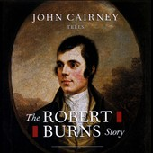 John Cairney: The Robert Burns Story