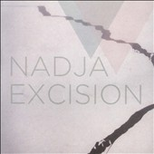 Nadja: Excision
