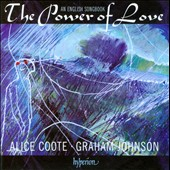 The Power of Love: An English Songbook / Alice Coote, Graham Johnson