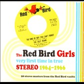 Various Artists: The Red Bird Girls: Very First Time in True Stereo 1964-1966