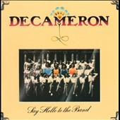 Decameron: Say Hello to the Band [Bonus Tracks] [Remastered]