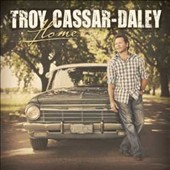 Troy Cassar-Daley: Home