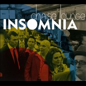 Chaise Lounge: Insomnia [Digipak]