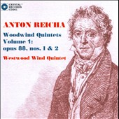 Anton Reicha Woodwind Quintets Vol. 1, Op. 88, nos. 1 & 2 / Westwood Wind Quintet