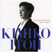 Kimiko Itoh: Standards My Way