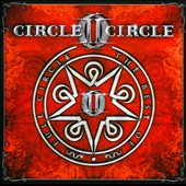 Circle II Circle: Full Circle: The Best of Circle II Circle