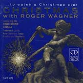 To Catch a Christmas Star - Christmas With Roger Wagner