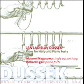 Jan Ladislav Dussek: Duos for Harp and Piano, Vol. 2 - Opp. 73; 26 & 72; Sophia Dussek-Corri: Introduction and Waltz / Masumi Nagasawa: harp; Richard Egarr: piano