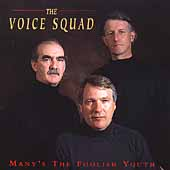 The Voice Squad: Many's the Foolish Youth *