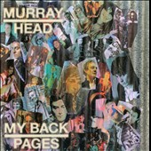 Murray Head: My Back Pages [Digipak] *