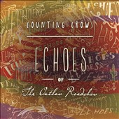 Counting Crows: Echoes of the Outlaw Roadshow