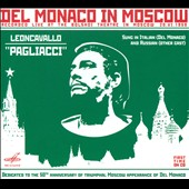 Leoncavallo: Pagliacci / Mario del Monaco, Leocadia Maslennikova, Alexey Ivanov. Nebolsin