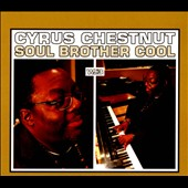 Cyrus Chestnut: Soul Brother Cool [Digipak]