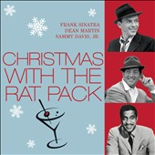 Dean Martin/Frank Sinatra/Sammy Davis, Jr.: Christmas with the Rat Pack [Universal]