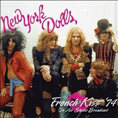 New York Dolls: French Kiss '74/Actress-Birth of the New York Dolls [12/2]