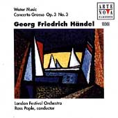 Handel: Water Music, Concerto Grosso /Pople, London Festival
