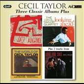 Cecil Taylor: Three Classic Albums Plus