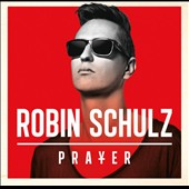Robin Schulz: Prayer