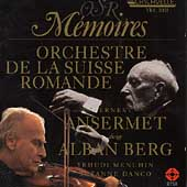 OSR Memories - Berg / Ansermet, Menuhin, Danco, et al