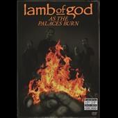 Lamb of God: As the Palaces Burn [Video]