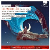 W.A. Mozart: The Magic Flute (Famous Scenes) / Behle, Petersen, Schmutzhard, Im; RIAS Chamber Choir; Early Music Academy, Berlin; Jacobs