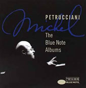 Michel Petrucciani: Blue Note Albums