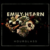 Emily Hearn: Hourglass [Digipak]