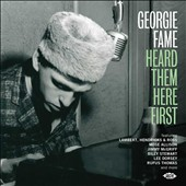 Various Artists: Georgie Fame Heard Them Here First