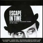 Original Soundtrack: Escape in Time: Popular British Televison Themes [Original Soundtrack]