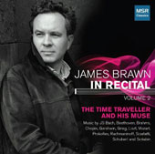 James Brawn: In Recital, Vol. 2 - music by Scarlatti; Bach; Mozart; Beethoven; Schubert; Chopin; Liszt; Brahms; Grieg; Scriabin; Rachmaninoff; Prokofiev; and Gershwin / James Brawn, piano