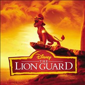 Various Artists: The  Lion Guard [Original Soundtrack]