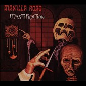 Manilla Road: Mystification [Digipak]