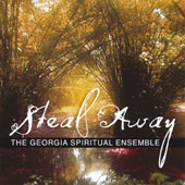 Steal Away - Traditional Spiritual Music / Rosalyn Floyd, piano; The Georgia Spiritual Ensemble