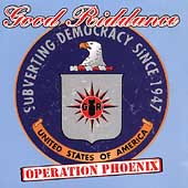 Good Riddance: Operation Phoenix