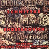 Dedicated to Victims of War and Terror - Schnittke, et al