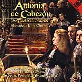 Cabez&#243;n: Works for Organ - Hommage to King Charles V / Uriol