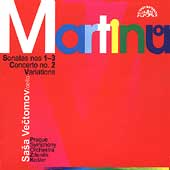 Martinu: Cello Sonatas Nos. 1-3; Cello Concerto No. 2;