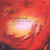 Metamorphosis / Joan Jeanrenaud