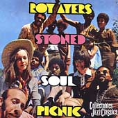 Roy Ayers: Stoned Soul Picnic