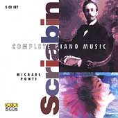 Scriabin: Complete Piano Music / Michael Ponti